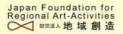 Japan Foundation for Regional Art-Activities